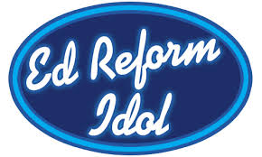 ed reform idol